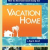 Vacation Home Buyers Beware: Guaranteed Income Scheme Scams Are Back