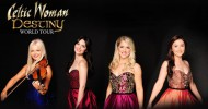 "Celtic Women debut ""Destiny"" at Mahaffey Theater, St. Petersburg"